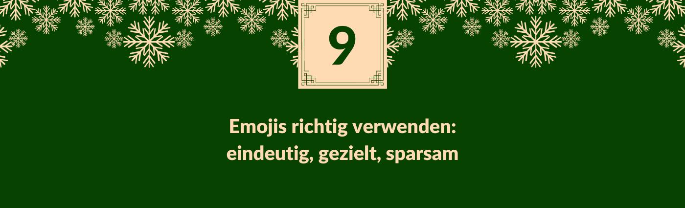 """Text """"Emojis richtig verwenden: eindeutig, gezielt, sparsam"""". Darüber ein Feld mit der Zahl 3, verziert mit Schneeflocken."""