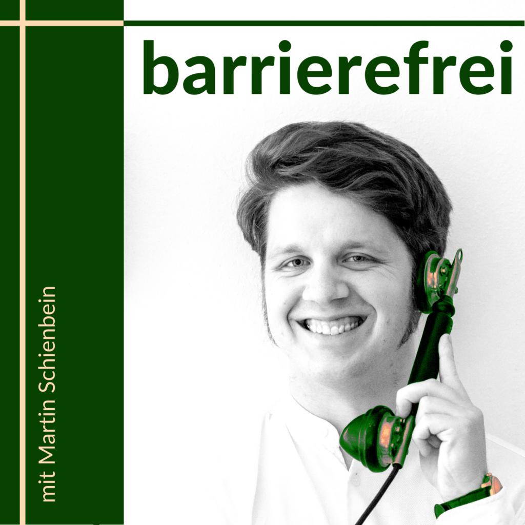 """Text """"barrierefrei mit Martin Schienbein"""" Daneben ein Schwarz-Weiß-Portrait von Martin mit einem alten Telefonhörer am Ohr."""